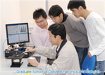 Graduate School of Opto-Mechatronics and Materials